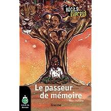 Le passeur de mémoire: une histoire pour les enfants de 10 à 13 ans (Récits Express t. 29) (French Edition)