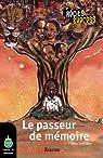 Le passeur de mémoire: Récits Express, des histoires pour les 10 à 13 ans par Duchêne
