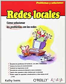 Redes Locales / Local Networks (Problemas Y Soluciones / Problems and