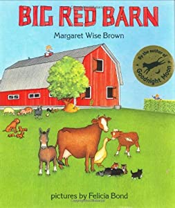 the big red barn by margaret wise brown Children love reading margaret wise brown's classic book, the big red barn preschool activities for the book include making a class book, a review of the letter 'b.