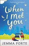 When I Met You