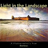 Light in the Landscape, Peter Watson, 1861084323