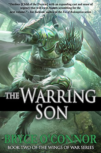 The Warring Son (The Wings of War Book ()