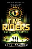 """TimeRiders Day of the Predator"" av Alex Scarrow"