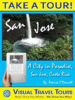 {{BEST{{ San Jose, Costa Rica Tour: A Self-guided Pictorial Walking Tour (Visual Travel Tours Book 22). trabajo Consulta quotes provides Upcoming