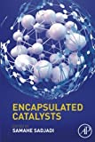 img - for Encapsulated Catalysts book / textbook / text book