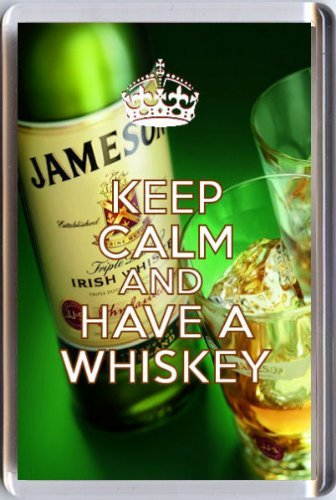 KEEP CALM and HAVE A WHISKEY Fridge Magnet printed on an image of a bottle of Jamesons and two glasses. A unique gift for an Irish Whiskey Lover. ()