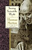 Turning Toward the World, Thomas Merton and Victor A. Kramer, 0060654813