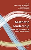 img - for Aesthetic Leadership: Managing Fields of Flow in Art and Business book / textbook / text book