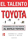 img - for El Talento Toyota (Spanish Edition) book / textbook / text book