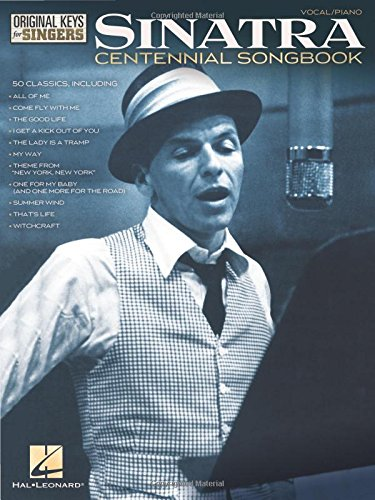 Greatest Hits Transcribed Scores Book - Frank Sinatra - Centennial Songbook - Original Keys for Singers (Vocal Piano)