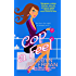 Cop a Feel (Handcuffs and Happily Ever Afters Book 3)