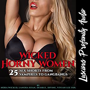 Wicked Horny Women Audiobook