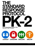 The Standard Response Protocol - PK-2: Pre-K to Second Grade Curriculum Toolkit (The Standard Response Protocol - V2) (Volume 2)
