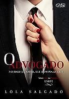 O Advogado (Leis da Atração Livro 1)