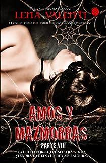 AMOS Y MAZMORRAS VIII par Valenti