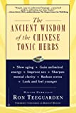 The Ancient Wisdom of the Chinese Tonic Herbs