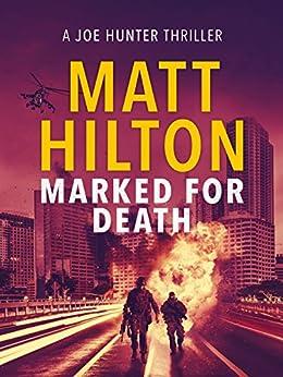 Marked for Death (Joe Hunter Thrillers) by [Hilton, Matt]