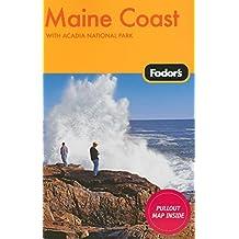 Fodor's Maine Coast, 2nd Edition: With Acadia National Park