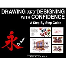 Drawing and Designing with Confidence: A Step-by-Step Guide