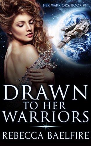 Drawn to Her Warriors: (Reverse Harem Sci Fi Romance)