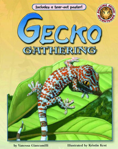 Gecko Gathering - An Amazing Animal Adventures Book (with poster and audio cassette tape)