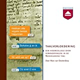 img - for Taalverloedering: Een hoorcollege over veranderingen in de Nederlandse taal book / textbook / text book