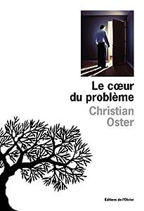 """Afficher """"Le coeur du problème"""""""
