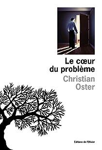 Le coeur du problème par Oster