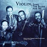 Violin, Sing The Blues For Me: African-American