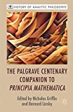 img - for The Palgrave Centenary Companion to Principia Mathematica (History of Analytic Philosophy) book / textbook / text book