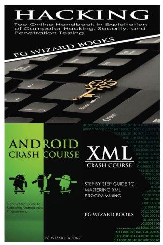 Hacking + Android Crash Course + XML Crash Course PDF