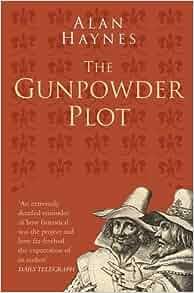 The Gunpowder Plot Classic Histories Series Alan Haynes border=
