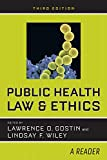 #5: Public Health Law and Ethics: A Reader
