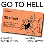 Go to Hell | Pab Sungenis