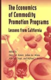 img - for The Economics of Commodity Promotion Programs: Lessons from California book / textbook / text book
