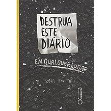 Destrua Este Diário em Qualquer Lugar