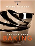 Professional Baking, Fifth Edition, Trade Version