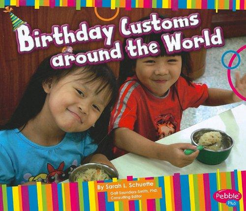 Birthday Customs around the World (Happy Birthday!)