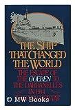 The Ship That Changed the World, Dan Van der Vat, 0917561139