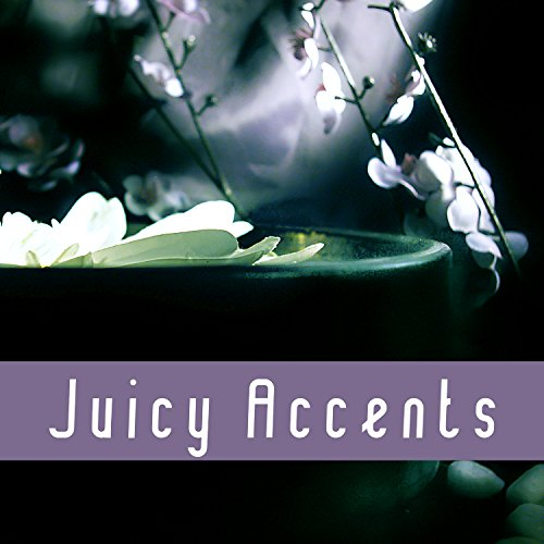 Juicy Accents - World Spa, Moisture Mask, Cleaning and Refreshing Body, Positive Action Water, Recharge Energy, Wonderful Time Spa, Treatments at Home