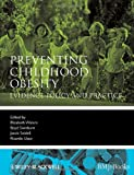Preventing Childhood Obesity, , 1405158891
