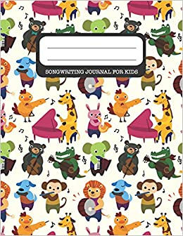 Amazon com: Song Writing Journal For Kids: 120 pages of