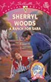 A Ranch for Sara, Sherryl Woods, 037324083X