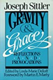Gravity and Grace, Joseph Sittler, 0806622059