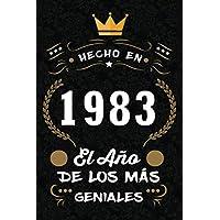 Hecho en 1983 el año de los más geniales: 1983 Cumpleaños Regalo ORIGINAL, cuaderno a5 para felicitaciones y mejores deseos, DIARIO, CUADERNO, NOTAS O ... Dimensión (6 x 9 in) (Spanish Edition)