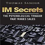 IM Secrets: The Psychological Trigger That Makes Sales   Thomas Sander