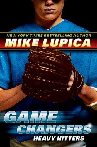 Game Changers Book 3: Heavy Hitters by Mike Lupica (2014-02-25)