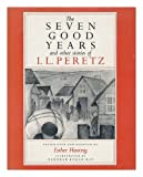The Seven Good Years, I. L. Peretz, 0827602448