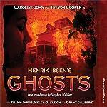 Henrik Ibsen's Ghosts: Theatre Classics | Henrik Ibsen,Stephen Mulrine